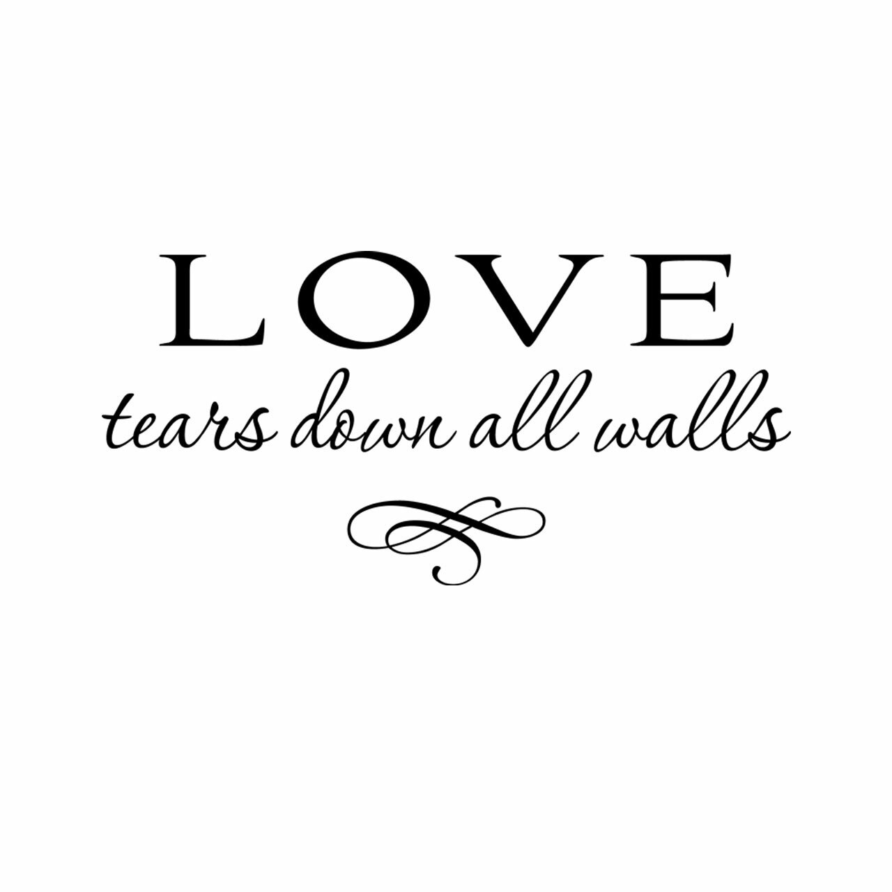 Love tears down all walls vinyl lettering layout in black on a white background