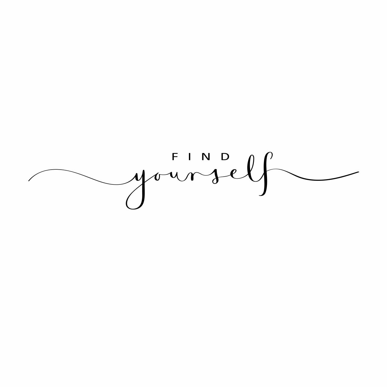 """""""FIND yourself"""" written in mixed fonts in black on a white background"""