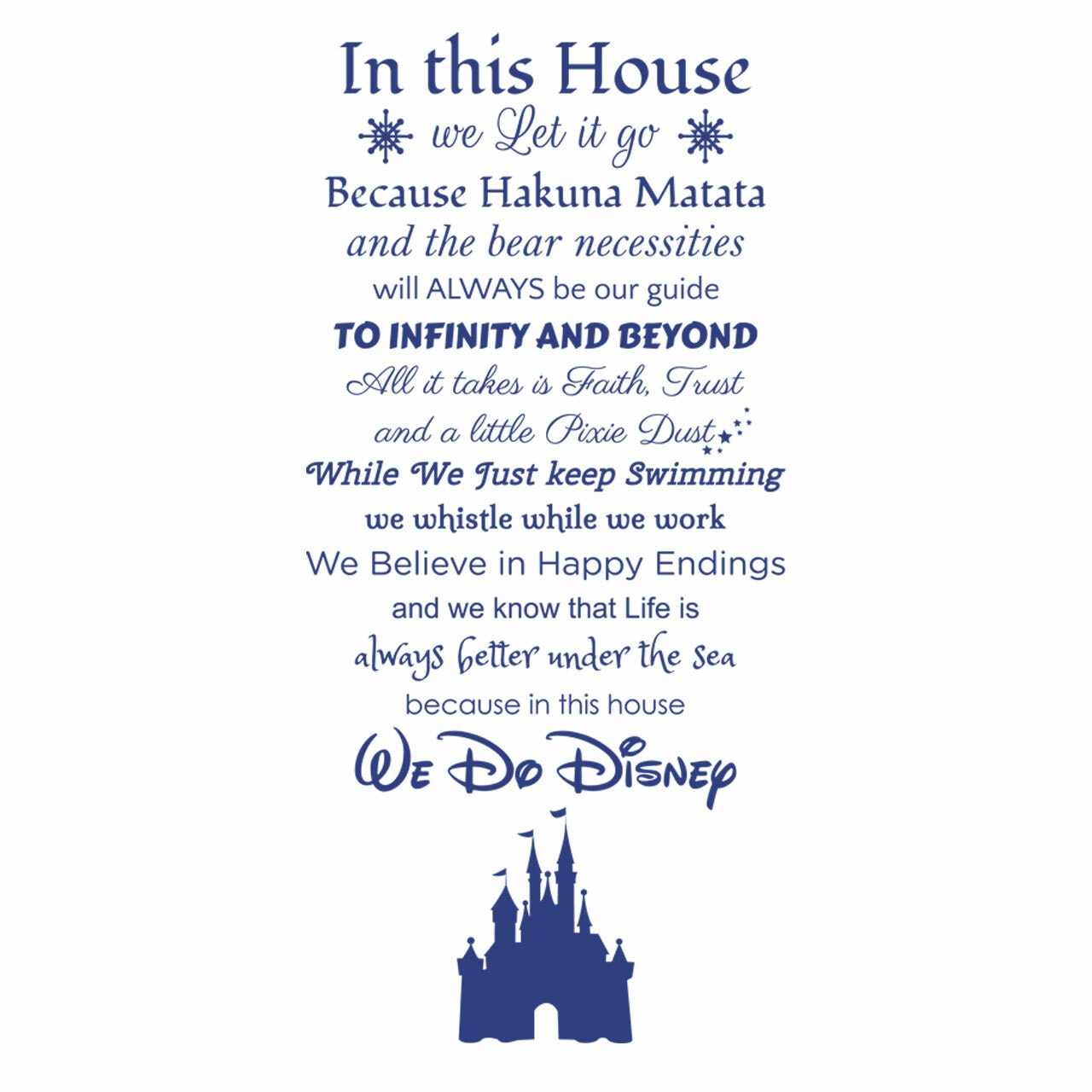 In this house we do disney quote on a white background